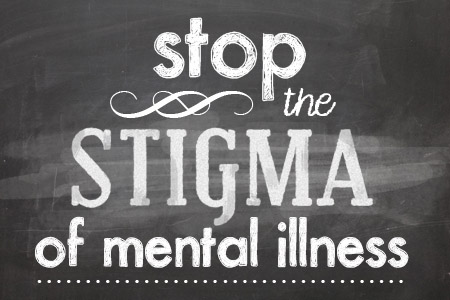 Mental Illness And Stigma Mental Illness Do You Know